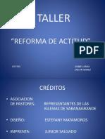 Taller Reforma de Actitud Pp