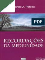 Recordações da Mediunidade - Bezerra de Menezes - Yvonne A. Pereira