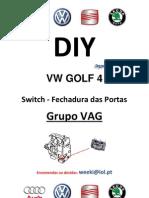 DIY-Switch Fechadura Da Porta