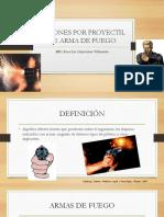 Lesiones Por Proyectil de Arma de Fuego