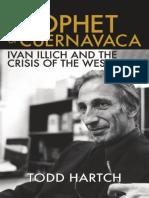 Prophet of cuernavaca.Ivan illich