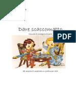 2.Dare Scaccomatto