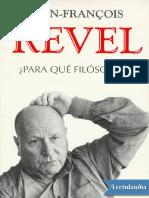 Para Que Filosofos - JeanFrancois Revel