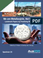 We Are Metallurgists