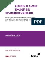 Nuevos Aportes Al Campo de La Psicología Del Desarrollo Simbólico