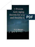 7 Proven Anti Aging Secrets for a Long and Healthy Life
