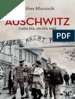 Auschwitz. Cada dia, un dia mas