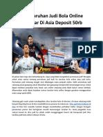 Situs Taruhan Judi Bola Online Terbesar Di Asia Deposit 50rb1