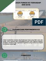 MENJAGA FUNGSI K3 TERHADAP DIRI KITA.pptx