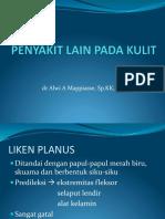 Penyakit Kulit Lain (Liken Planus & Lichen Sclerosus Et Atropichus)