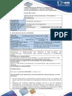 Guía de Actividades y Rúbrica de Evaluación - Fase 6 - Consolidar La Propuesta y La Presentación Del Proyecto a Nivel General