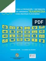 Hacia Una Comunicacion Transmedia 2014