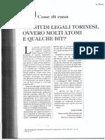 Gli studi legali torinesi, ovvero molti atomi e qualche bit?