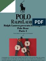Víctor Zapata, Ana Vargas, Luis Irausquín - Ralph Lauren Presenta La Colección de Relojes Polo Bear, Parte I