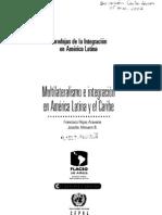 01. Multilateralismo e integración... Francisco Rojas A., Josette Altmann B.[1]