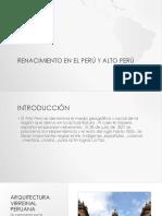 Renacimiento en El Perú y Alto Perú