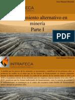 José Manuel Mustafá - Financiamiento Alternativo en Minería, Parte I