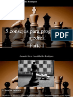 Armando Nerio Hanoi Guedez Rodríguez - 5 Consejos Para Progresar en Ajedrez, Parte I