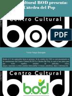 Víctor Vargas Irausquín - Centro Cultural BOD Presenta, La Cátedra Del Pop