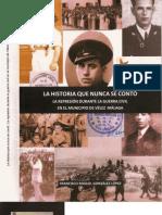 La Historia que nunca se contó. La represión durante la guerra civil en el municipio de Vélez -Málaga