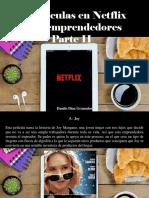 Danilo Díaz Granados - 10 Películas en Netflix Para Emprendedores, Parte II