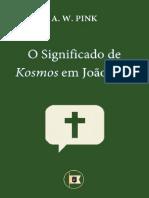 OSignificadodeKosmosemJoCeo3.16ApCondiceIIIASoberaniadadeDeusporA.W.Pink.pdf