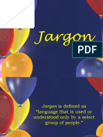 Jargon and Litotes