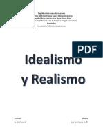 El Idealismo y El Realismo