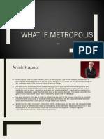 What if Metropolis Ogr