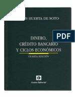 Dinero, credito bancario y ciclos economicos de Jesus Huerta de Soto.pdf