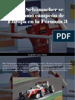 Leopoldo Lares Sultán - Mick Schumacher Se Proclamó Campeón de Europa en La Fórmula 3