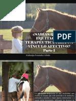 Atahualpa Fernández Arbulu - ¿Sabías Que La Equitación Terapéutica Crea Un Vínculo Afectivo?, Parte I
