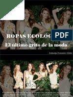 Atahualpa Fernández Arbulu - Ropas Ecológicas, El Último Grito de La Moda
