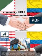 Carlos Luis Michel Fumero - Colombia y EEUU Estrechan NexosComerciales