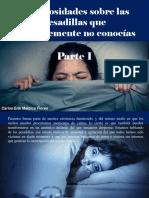 Carlos Erik Malpica Flores - 5 Curiosidades Sobre Las Pesadillas Que Probablemente No Conocías, Parte I