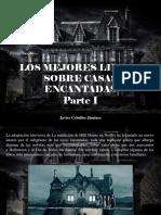 Javier Ceballos Jiménez - Los Mejores Libros Sobre Casas Encantadas, Parte I