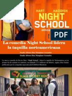 Danilo Alfonso Díaz Manglano Granados - La Comedia Night School Lidera La Taquilla Norteamericana