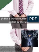 Constantino Parente Castillo - Adiós a La Biopsia Para Detectar El Cáncer dePróstata