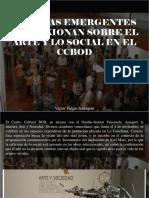 Víctor Vargas Irausquín - Artistas Emergentes Reflexionan Sobre El Arte y Lo Social en El CCBOD