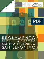 Plan Maestro del Centro Histórico de San Jerónimo Tomo II - Reglamento Chsj v4