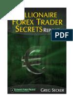 Millionaire Forex Trader Secrets