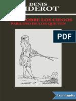 Diderot Denis - Carta sobre los ciegos para uso de los que ven.pdf