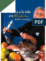 La Vuelta a La Isla en 80 Platos - Rubén Santiago