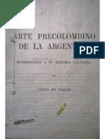 Rex Gonzalez - Arte Precolombino en La Argentina. Introducción a Su Historia Cultural - Copia