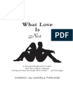 """""""What Love is Not"""" Chapter 1"""