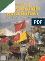 Tanıl Bora - Milliyetçiliğin Kara Baharı