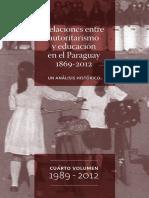 Relaciones entre Autoritarismo y Educación en el Paraguay 1869-2012 ( Vol. 4)
