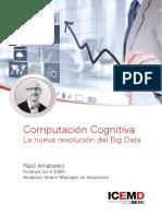 Computacion Cognitiva. La nueva revolución del big data