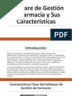 Software de Gestión de Farmacia y Sus Características