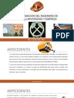 La Formacion Del Ingeniero de Minas,Universidad,Estado Empresa